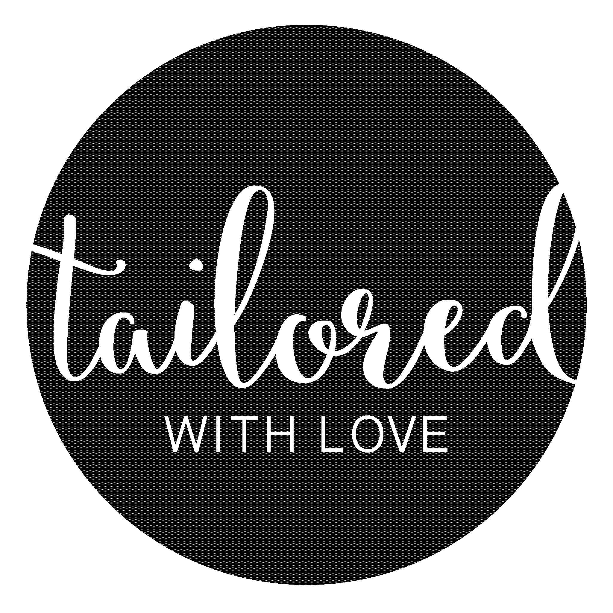 Tailored With Love